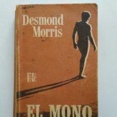 Libros de segunda mano: EL MONO DESNUDO/DESMOND MORRIS. Lote 152004181
