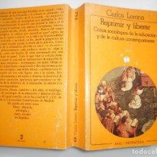 Libros de segunda mano: REPRIMIR Y LIBERAR. CRÍTICA SOCIOLÓGICA DE LA EDUCACIÓN Y DE LA CULTURA CONTEMPORANEAS Y92591. Lote 152151306