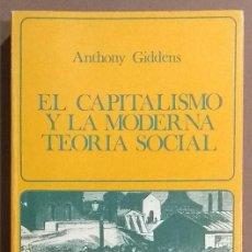 Libros de segunda mano: EL CAPITALISMO Y LA MODERNA TEORÍA SOCIAL. ANTHONY GIDDENS. LABOR ED. 1977. 1ª EDICIÓN! COMO NUEVO! . Lote 152221734