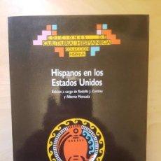 Libros de segunda mano: HISPANOS EN LOS ESTADOS UNIDOS. - CORTINA/MONCADA, RODOLFO/ALBERTO . Lote 152416426
