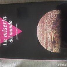 Libros de segunda mano: LA MISERIA EN EL MUNDO, DIRECCIÓN DE PIERRE BOURDIEU; AKAL GRANDES TEMAS 1, 564 PAGS TAPA BLANDA. Lote 152482698