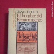 Libros de segunda mano: EL HOMBRE DEL RENACIMIENTO- ÁGNES HELLER. ED. PENÍNSULA.. Lote 174662789