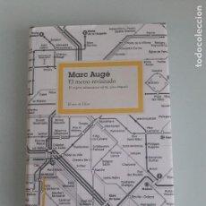 Libros de segunda mano: MARC AUGÉ - EL METRO REVISITADO - PAIDÓS - EL ARCO DE ULISES Nº 18 - 1ª EDICIÓN 2010. Lote 153060766