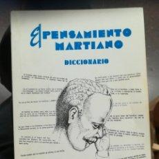 Libros de segunda mano: EL PENSAMIENTO MARTIANO DICCIONARIO POR ADALBERTO ALVARADO, 1985. Lote 153080770