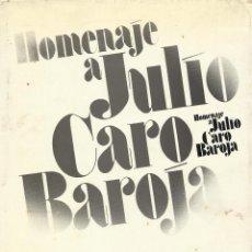 Libros de segunda mano: HOMENAJE A JULIO CARO BAROJA, VVAA. Lote 153156734