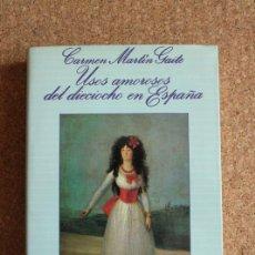 Libros de segunda mano: USOS AMOROSOS DEL DIECIOCHO EN ESPAÑA. MARTÍN GAITE (CARMEN) BARCELONA, ANAGRAMA, 1987.. Lote 153338230