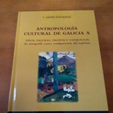 Libros de segunda mano: ANTROPOLOGÍA CULTURAL DE GALICIA X. C. LISÓN TOLOSANA. Lote 153368234