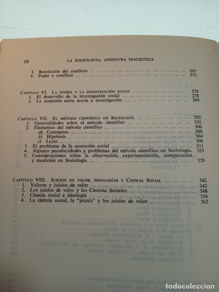 Libros de segunda mano: LA SOCIOLOGÍA AVENTURA DIALÉCTICA - LUIS GONZALEZ SEARA - EDITORIAL TECNOS - FIRMADO Y DEDICADO 1971 - Foto 6 - 153823674