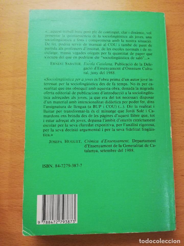 Libros de segunda mano: SOCIOLINGÜÍSTICA PER A JOVES. UNA PERSPECTIVA CATALANA (JORDI SOLÉ I CAMARDONS) - Foto 6 - 154046810