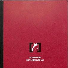 Libros de segunda mano: EL LLIBRE ROIG DELS PAÏSOS CATALANS - JOAN FUSTER - POL·LEN EDICIONS. Lote 154079521