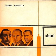 Libros de segunda mano: EL SINDICALISME A BARCELONA (1916 - 1923) - ALBERT BALCELLS - NOVA TERRA - SÍNTESI. Lote 154081005