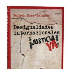 Libros de segunda mano: DESIGUALDADES INTERNACIONALES - RAFAEL DÍAZ-SALAZAR. ICARIA. Lote 154206570