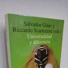 Libros de segunda mano: UNIVERSALIDAD Y DIFERENCIA SALVADOR G. Y RICCARDO S.. Lote 154314022