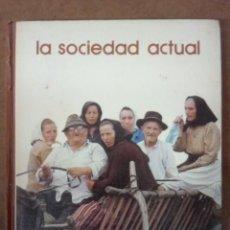 Libros de segunda mano: LA SOCIEDAD ACTUAL - BIBLIOTECA SALVAT DE GRANDES TEMAS Nº 83. Lote 154391358