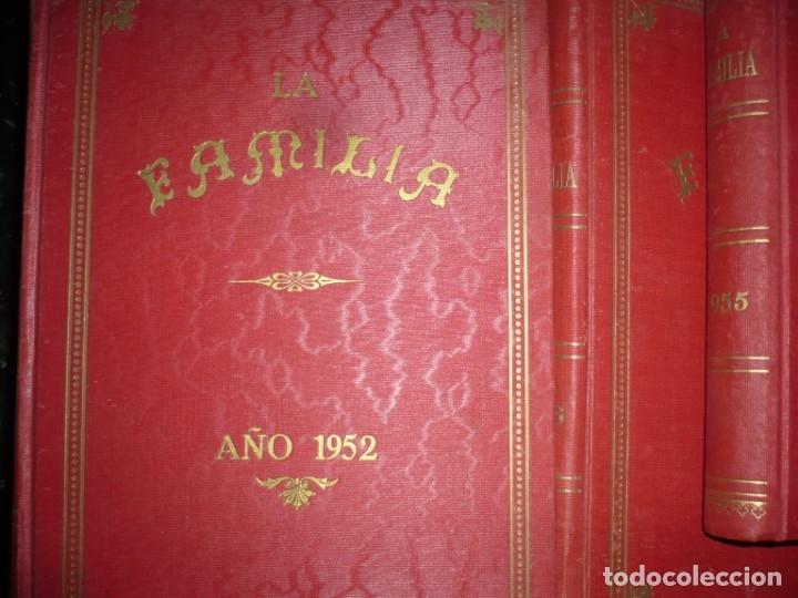 Libros de segunda mano: LA FAMILIA REVISTA MORAL MENSUAL ILUSTRADA DEL HOGAR AÑOS 1947-51-52-53-55-57 BARCELONA - Foto 17 - 154869770