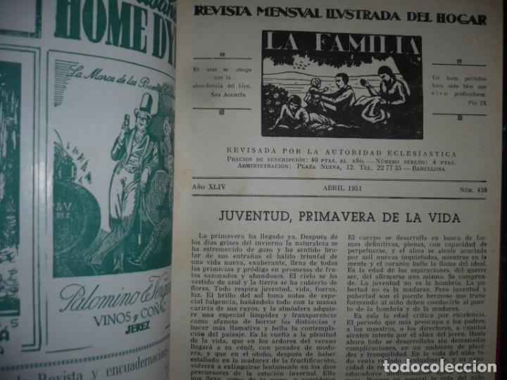 Libros de segunda mano: LA FAMILIA REVISTA MORAL MENSUAL ILUSTRADA DEL HOGAR AÑOS 1947-51-52-53-55-57 BARCELONA - Foto 9 - 154869770