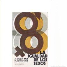 Libros de segunda mano: LA IGUALDAD DE LOS SEXOS - EDITORIAL GUADARRAMA 1973. Lote 155464598