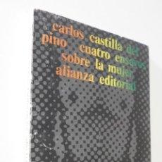 Libros de segunda mano: CUATRO ENSAYOS SOBRE LA MUJER - CASTILLA DEL PINO, CARLOS. Lote 155769798