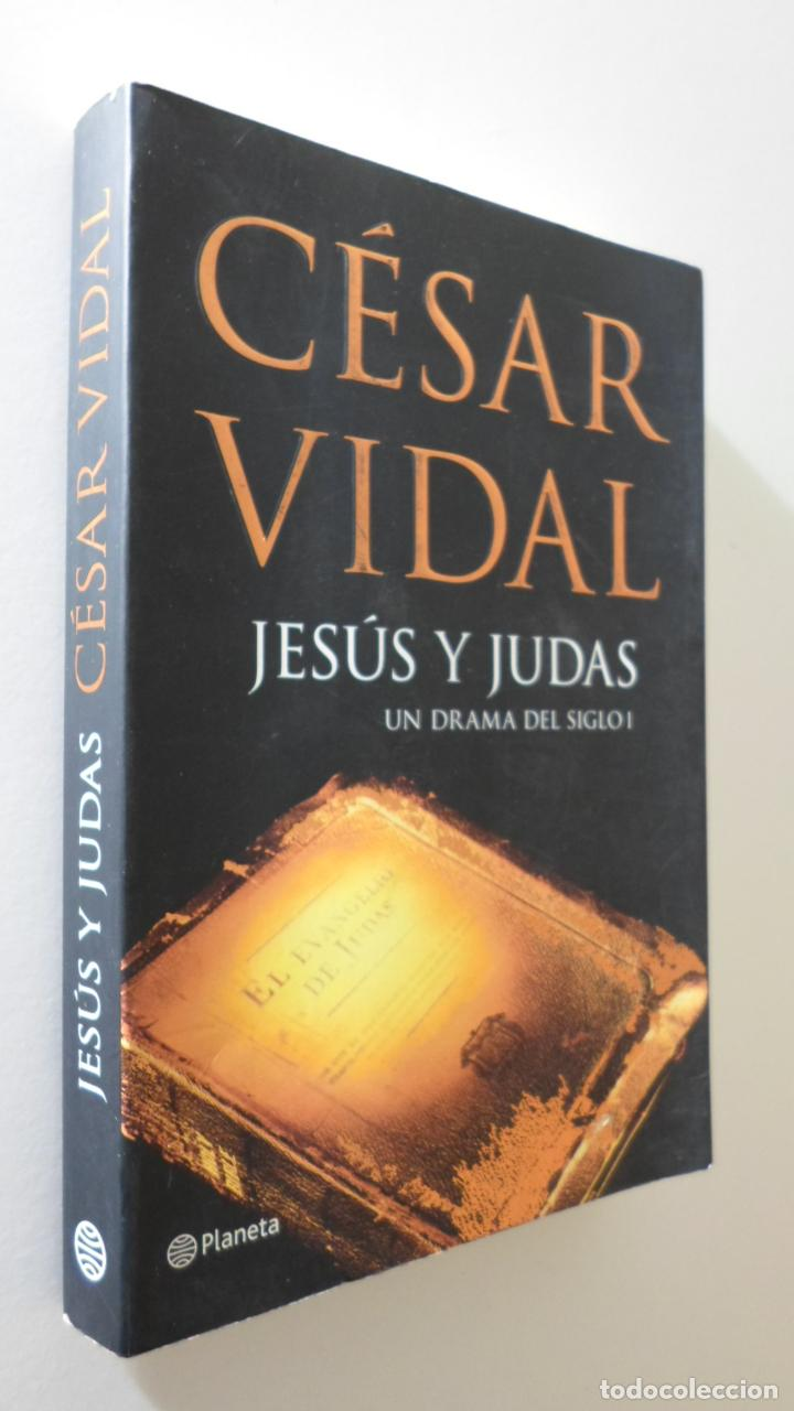 JESÚS Y JUDAS: UN DRAMA DEL SIGLO I - VIDAL, CÉSAR (Libros de Segunda Mano - Pensamiento - Sociología)