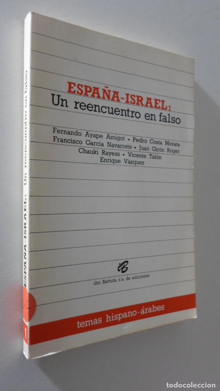 ESPAÑA-ISRAEL: UN REENCUENTRO EN FALSO - AYAPE AMIGOT, FERNANDO... [ET AL.] (Libros de Segunda Mano - Pensamiento - Sociología)