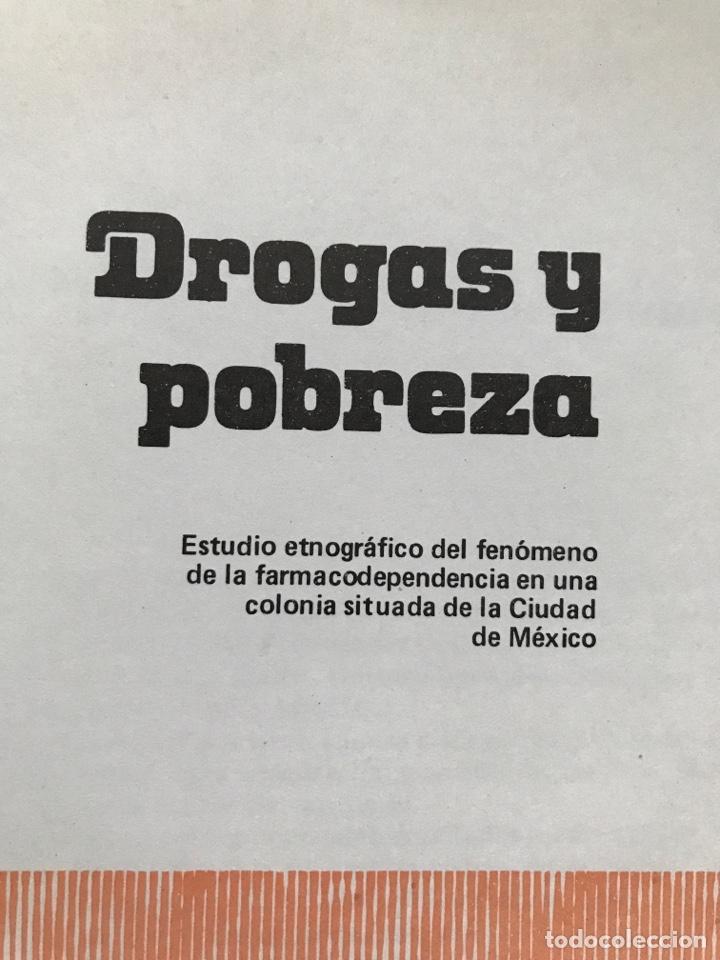 Libros de segunda mano: Drogas y pobreza, María Isabel Chávez de Sánchez, A.A. Solís de Fuentes, G. Pacheco, O. Salinas - Foto 4 - 155838294