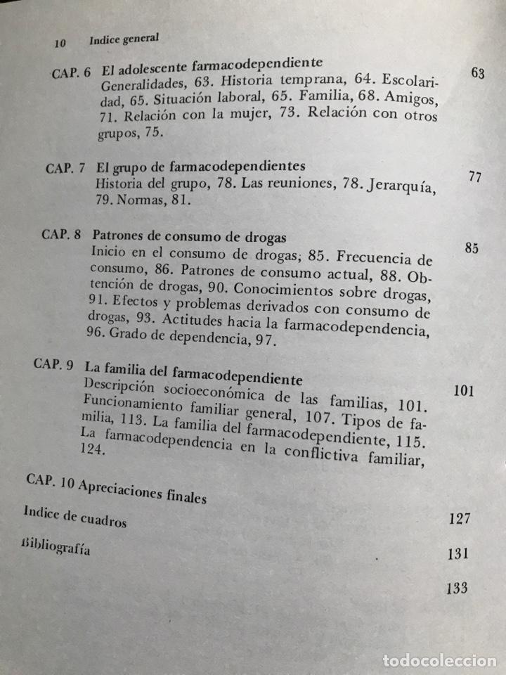 Libros de segunda mano: Drogas y pobreza, María Isabel Chávez de Sánchez, A.A. Solís de Fuentes, G. Pacheco, O. Salinas - Foto 6 - 155838294