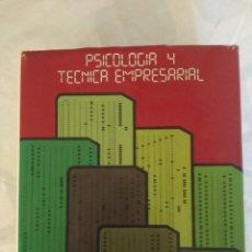 Libros de segunda mano: PSICOLOGIA Y TECNICA EMPRESARIAL. Lote 155976638