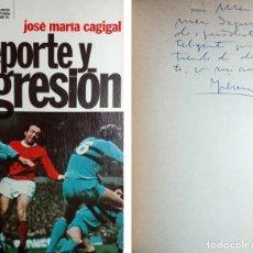 Libros de segunda mano: DEPORTE Y AGRESIÓN / JOSÉ MARÍA CAGIGAL. 1ª ED. BARCELONA : PLANETA, 1976. CON DEDICATORIA DEL AUTOR. Lote 156540278