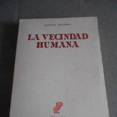 Libros de segunda mano: LA VECINDAD HUMANA. Lote 156543054