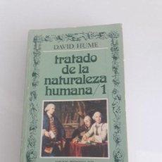 Libros de segunda mano: TRATADO DE LA NATURALEZA HUMANA 1 - DAVID HUME - EDICIÓN FÉLIX DUQUE - EDITORA NACIONAL - 1977. Lote 156851882
