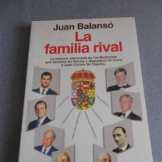 Libros de segunda mano: LA FAMILIA RIVAL. Lote 157261906