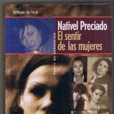 Libros de segunda mano: EL SENTIR DE LAS MUJERES - NATIVEL PRECIADO - TEMAS DE HOY. Lote 157326950