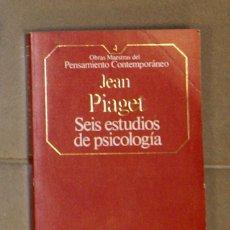 Libros de segunda mano: SEIS ESTUDIOS SOBRE PSICOLOGÍA JEAN PIAGET. Lote 157388610