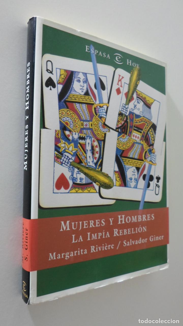 MUJERES Y HOMBRES: LA IMPÍA REBELIÓN - GINER, SALVADOR (Libros de Segunda Mano - Pensamiento - Sociología)