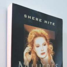 Libros de segunda mano: MUJERES SOBRE MUJERES - HITE, SHEREN. Lote 157671576