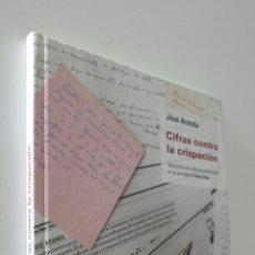 Libros de segunda mano: CIFRAS CONTRA LA CRISPACIÓN - ARANDA, JOSÉ. Lote 157672214