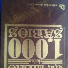 Libros de segunda mano: EL LIBRO DE LOS MIL SABIOS 1000 - AFORISMOS / FRASES CELEBRES - STOCK TIENDA SIN USAR - ENVIO GRATIS. Lote 157740354