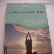 Libros de segunda mano: TONICO PARA EL ALMA OSHO (EM3). Lote 158324346