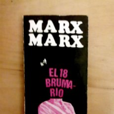 Libros de segunda mano: MARX.EL 18 BRUMARIO DE LUIS BONAPARTE.. Lote 158338646