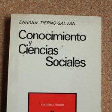 Libros de segunda mano: CONOCIMIENTO Y CIENCIAS SOCIALES. TIERNO GALVÁN (ENRIQUE) MADRID, TECNOS, 1973.. Lote 158539898
