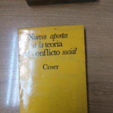 Libros de segunda mano: NUEVOS APORTES A LA TEORÍA DEL CONFLICTO SOCIAL. LEWIS COSER. Lote 158677386