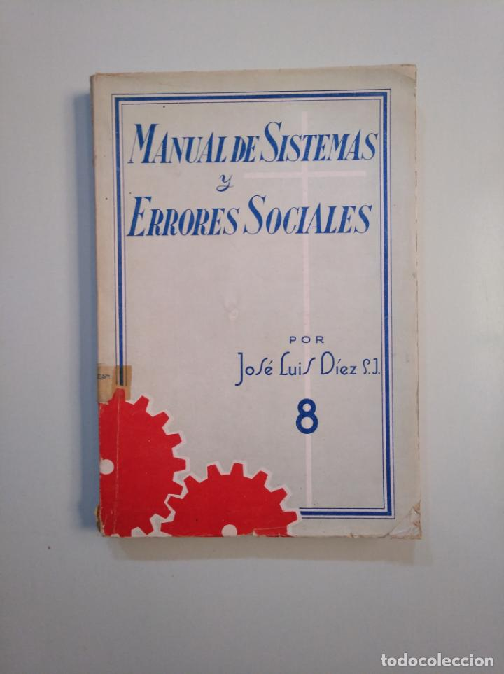 MANUAL DE SISTEMAS Y ERRORES SOCIALES. DIEZ, - JOSE LUIS. - TDK380 (Libros de Segunda Mano - Pensamiento - Sociología)