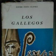 Libros de segunda mano: XAVIER COSTA CLAVELL. LOS GALLEGOS. 1970. Lote 158711518