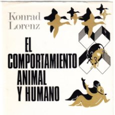 Libros de segunda mano: EL COMPORTAMIENTO ANIMAL Y HUMANO - KONRAD LORENZ - PLAZA JANES 1972. Lote 159242278