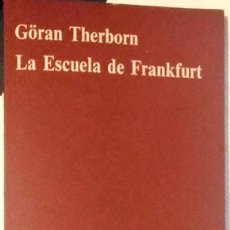 Libros de segunda mano: GÖRAN THERBORN. LA ESCUELA DE FRANKFURT. BARCELONA. 1972.. Lote 159417582