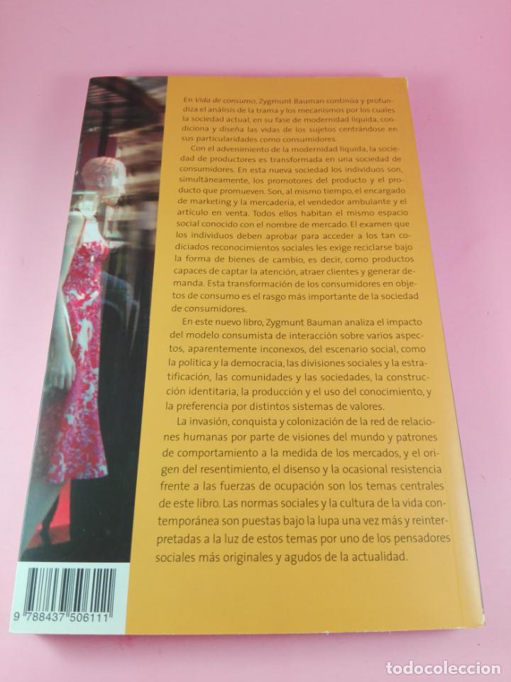 Libros de segunda mano: LIBRO-VIDA DE CONSUMO-ZYGMUNT BAUMAN-1ªEDICIÓN-2007-IMPOLUTO-VER FOTOS. - Foto 6 - 178863106