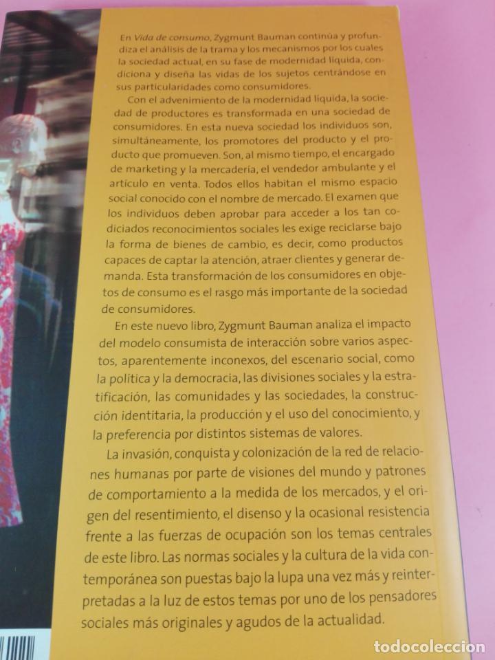 Libros de segunda mano: LIBRO-VIDA DE CONSUMO-ZYGMUNT BAUMAN-1ªEDICIÓN-2007-IMPOLUTO-VER FOTOS. - Foto 4 - 178863106