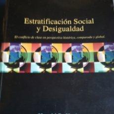 Libros de segunda mano: ESTRATIFICACION SOCIAL Y DESIGUALDAD PERSPECTIVA HISTÓRICA POR HAROLD R. RERBO, 2004. Lote 159697742