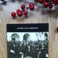Libros de segunda mano: TAMBORES CONFUSOS. UNA VISIÓN ANTROPOLÓGICA DE LA SEMANA SANTA DE HÍJAR, TERUEL. Lote 160049790