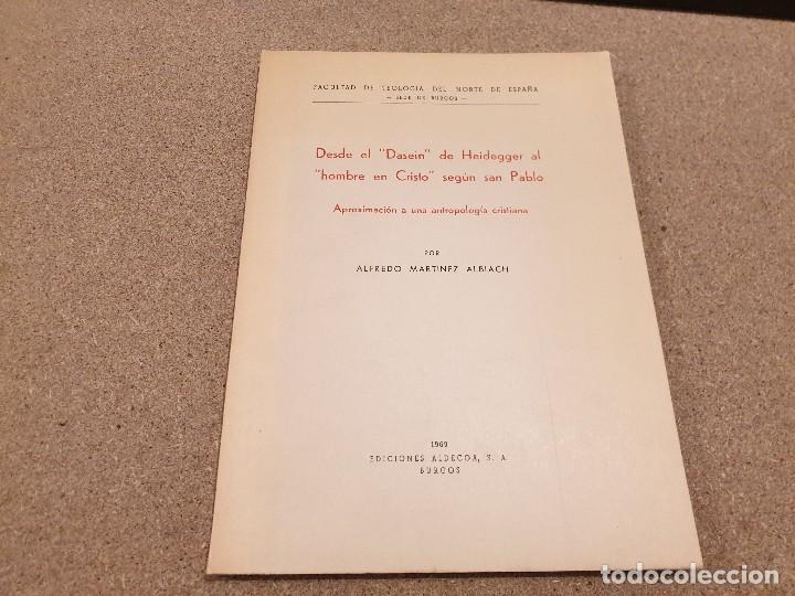 DESDE EL DASEIN DE HEIDEGGER AL HOMBRE DE CRISTO SEGUN SAN PABLO...1969... (Libros de Segunda Mano - Pensamiento - Sociología)